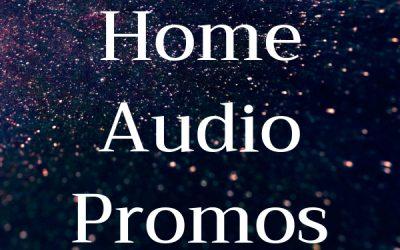 Home Audio Promos